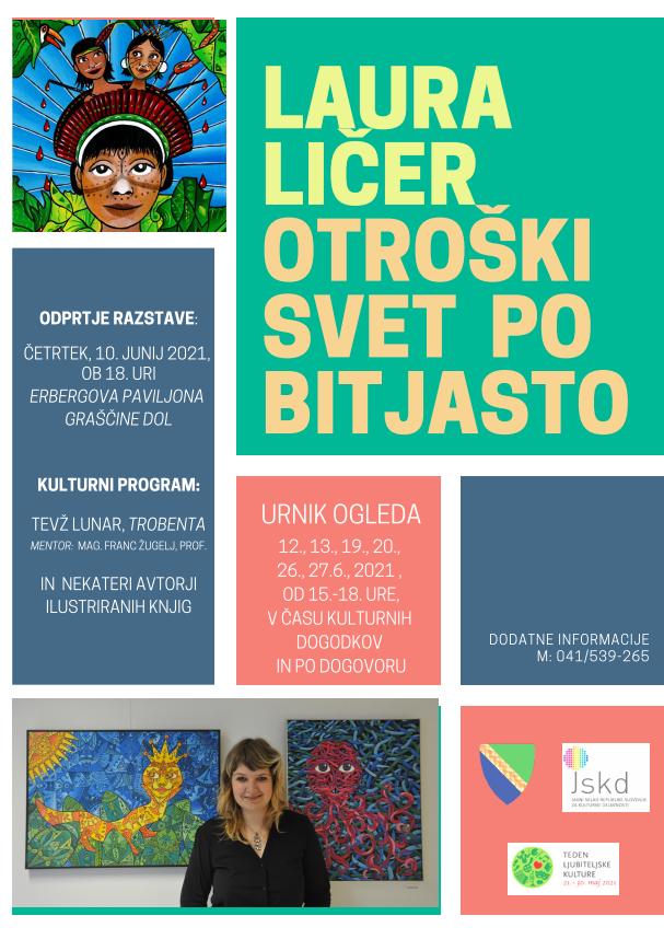 Odprtje razstave - Laura Ličer: OTROŠKI SVET PO BITJASTO